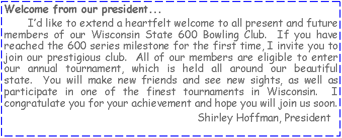 Text Box: Welcome from our president...